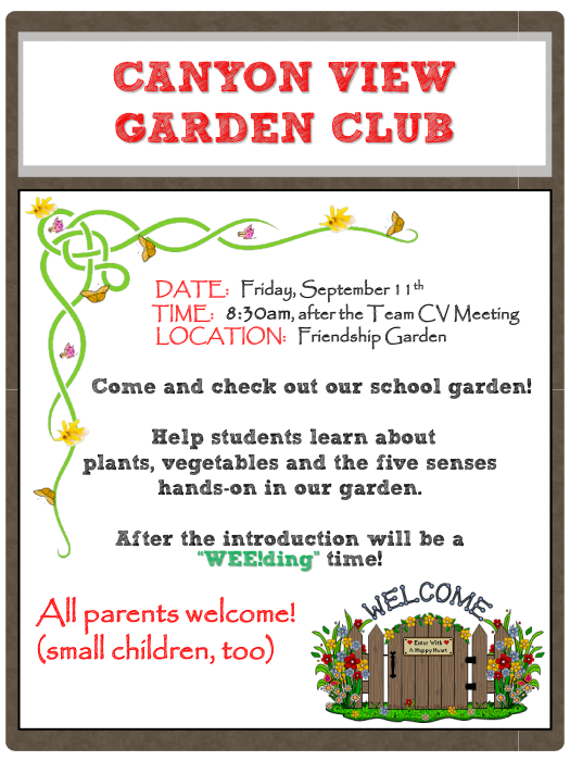Click the flyer below to view all pages. Canyon View Garden Club   Parent Groups   school