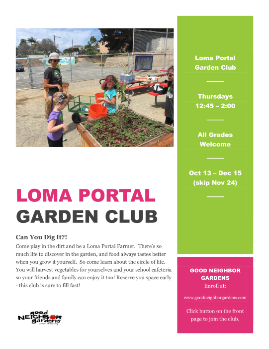 Click the flyer below to view all pages. Loma Portal Garden Club   School   school