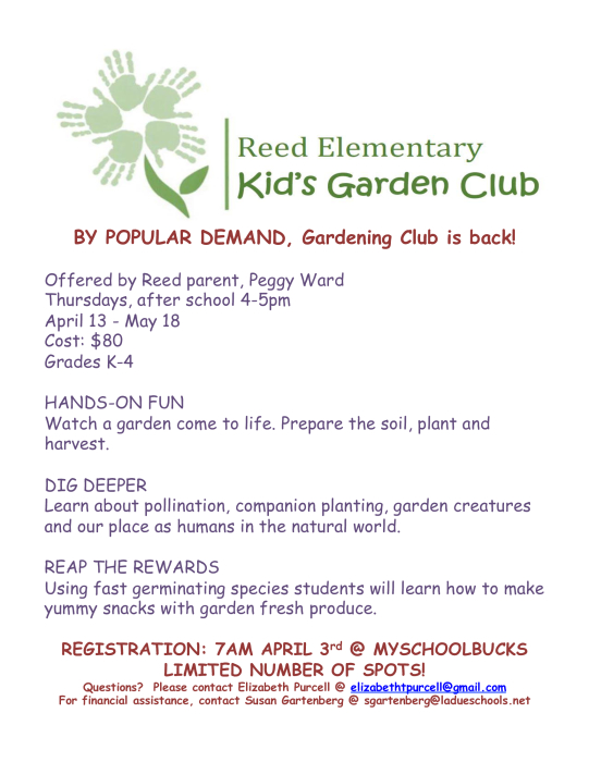 Click the flyer below to view all pages. Kids Garden Club   School   school   Reed Elementary