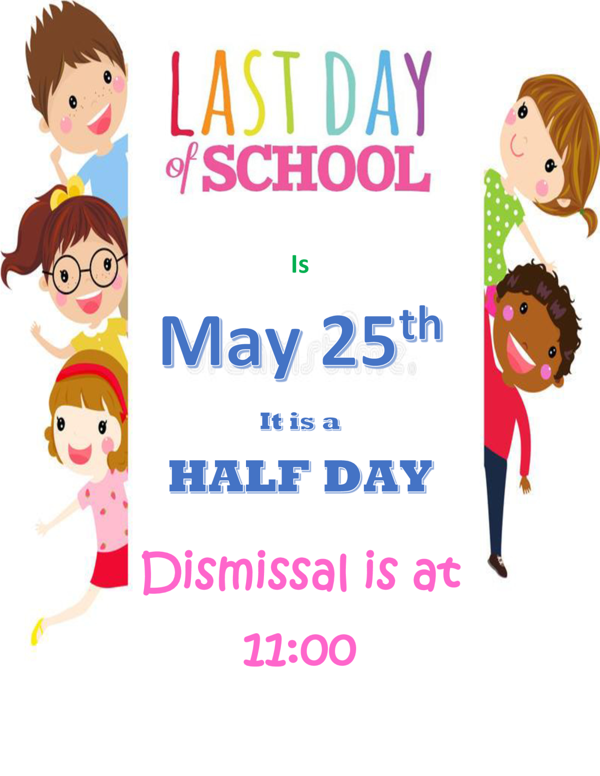Image of a flyer titled Last Day of School
