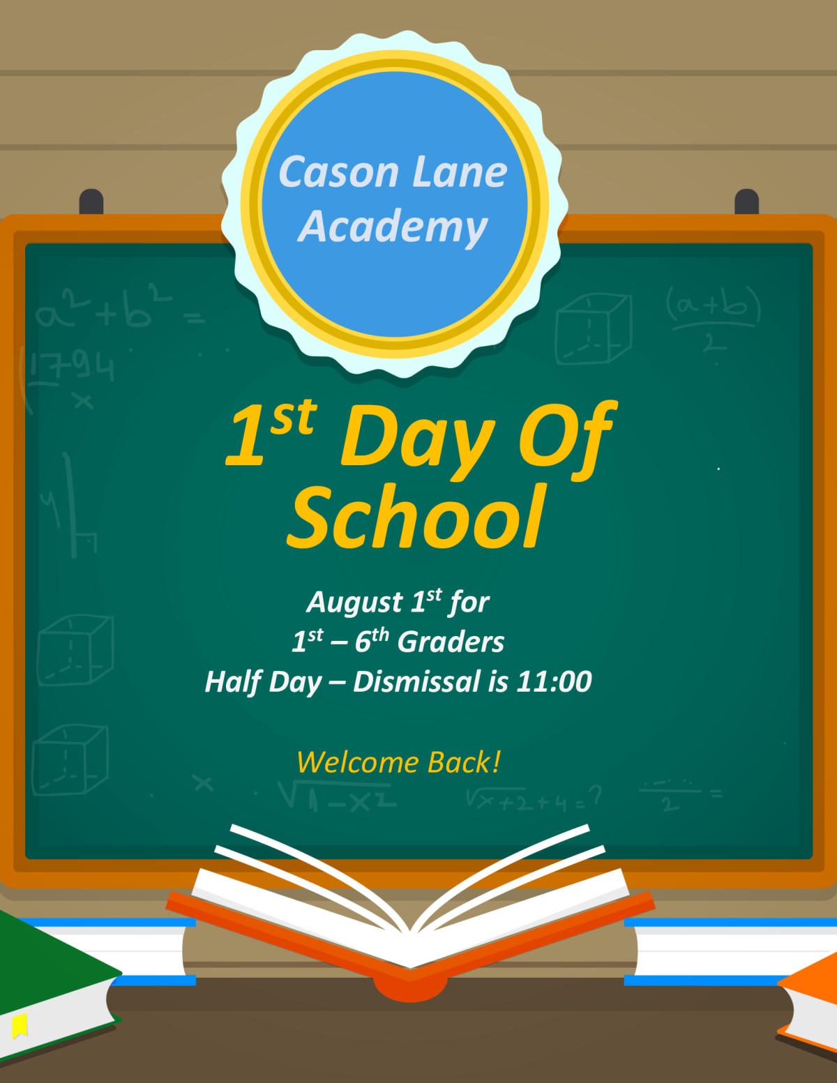 Image of a flyer titled 1st Day of School